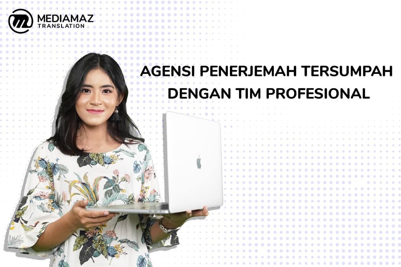 Agensi Penerjemah Tersumpah, Mediamaz Translation Service