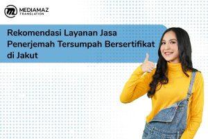 Jasa Penerjemah Tersumpah Bersertifikat di Jakarta Utara