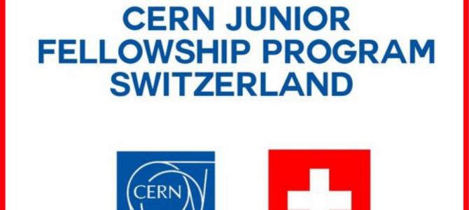 Program Fellowship Cern Junior, Geneva – Switzerland 2021