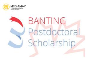 Fellowship Overview - Banting Postdoctoral Fellowships 2021