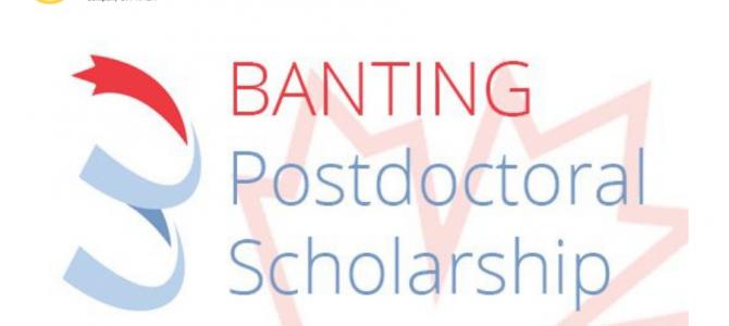 Fellowship Overview – Banting Postdoctoral Fellowships 2021